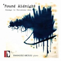 Round Midnight - Hommage to...